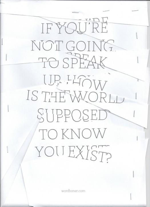 Speak Up;Exist